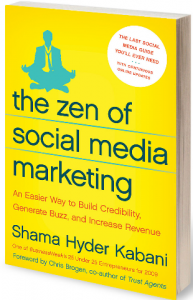 The Zen Of Social Media Marketing by Shama Kabani [Book Review]